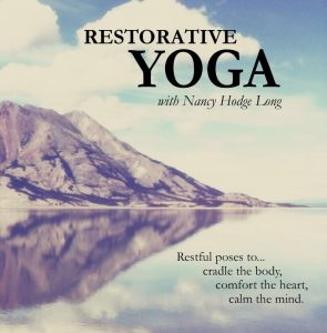 Restorative Yoga With Nancy Long audio cd